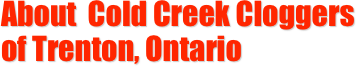About  Cold Creek Cloggers